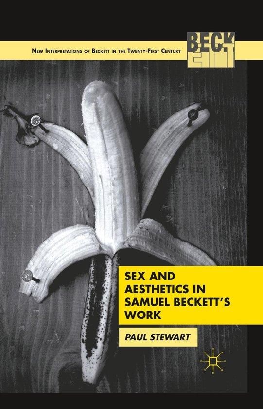 Sex and Aesthetics in Samuel Beckett's Work