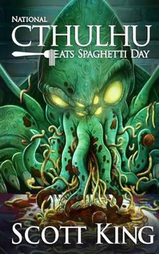 National Cthulhu Eats Spaghetti Day