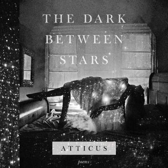 Boek cover The Dark Between Stars van Atticus (Onbekend)
