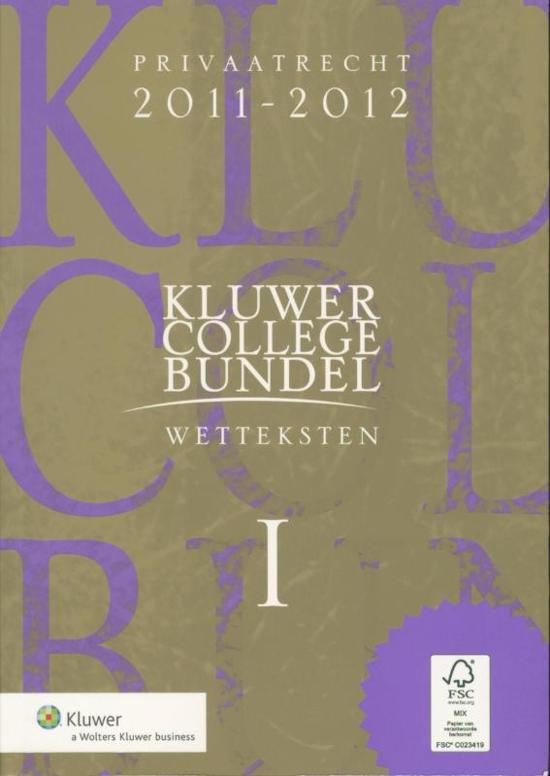 Boek cover Kluwer Collegebundel / Wetteksten I & II 2011/2012 van H.J. Snijders (Paperback)