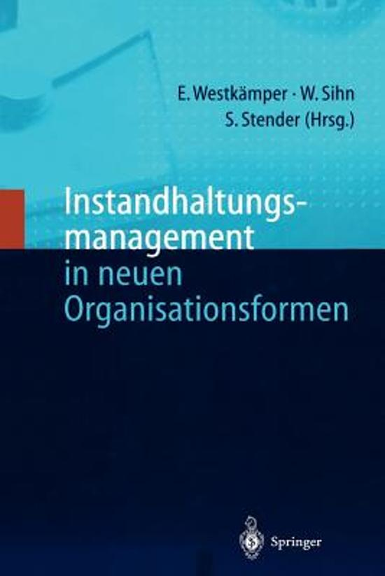 Instandhaltungsmanagement in Neuen Organisationsformen