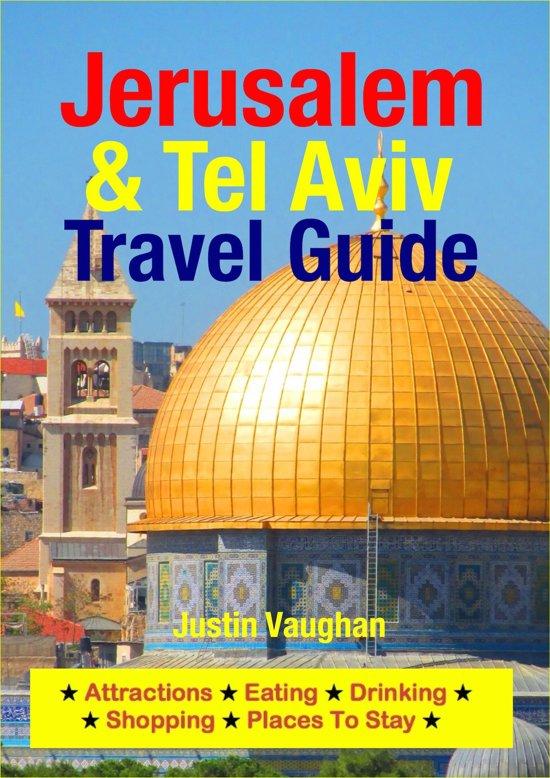 Jerusalem & Tel Aviv Travel Guide