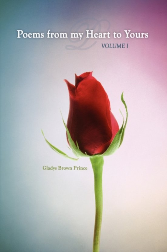 Bolcom Poems From My Heart To Yours Volume I Gladys Brown Prince