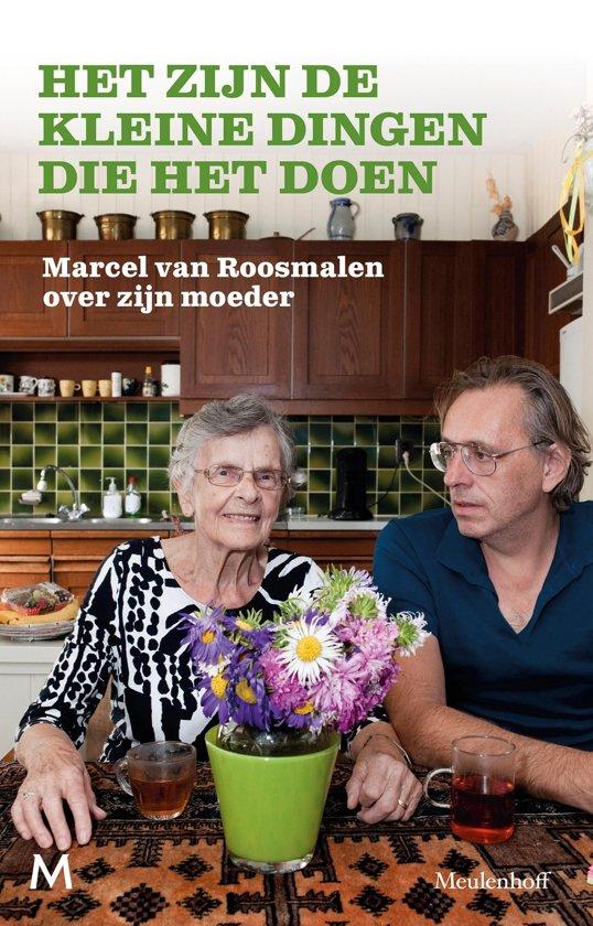 Boek cover Het zijn de kleine dingen die het doen van Marcel van Roosmalen (Onbekend)