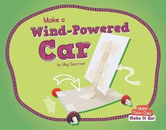 Make a Wind-Powered Car