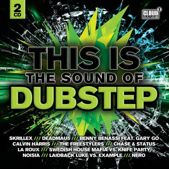 This Is The Sound Of Dubstep