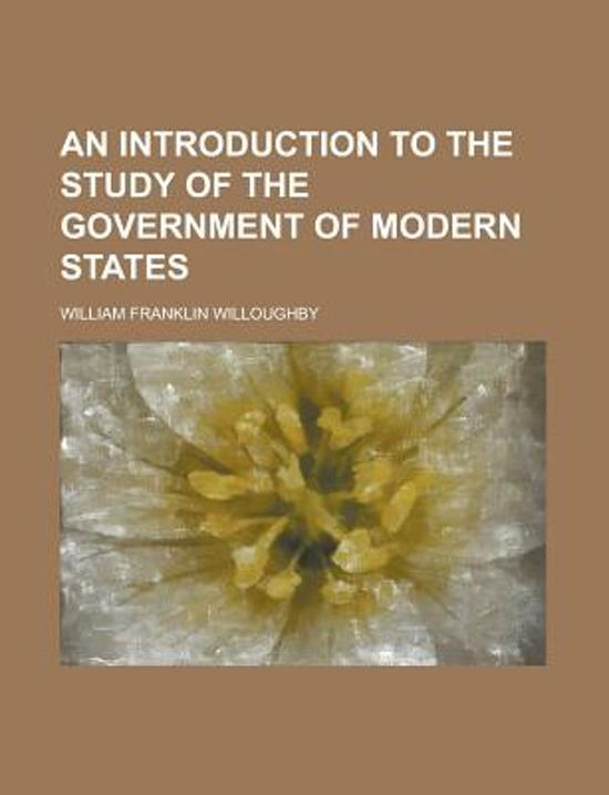 An Introduction to the Study of the Government of Modern States