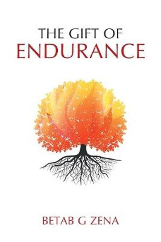 The Gift of Endurance