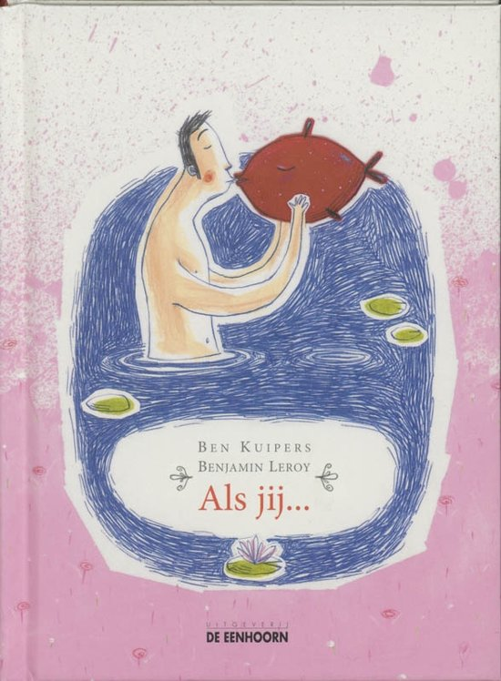 Cover van het boek 'Als jij...' van Ben Kuipers