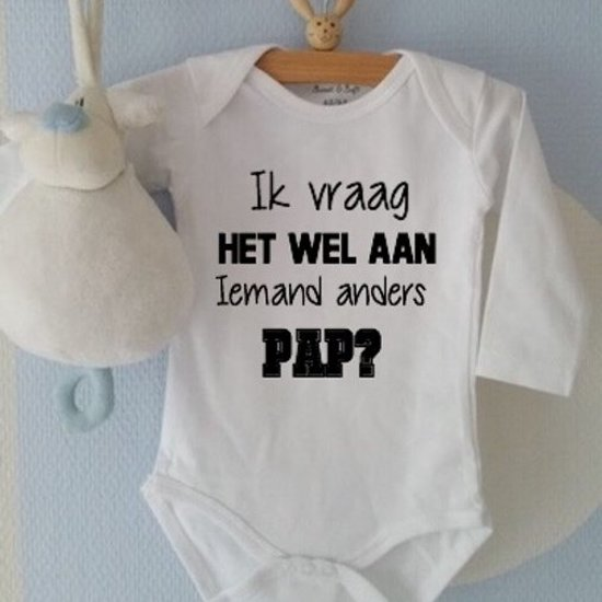 Baby Rompertje Unisex Met Tekst Zwart Wit Papa Ik Vraag Het Wel Aan Iemand Anders Pap Lange Mouw Wit Maat 50 56 Cadeau Zwangerschap