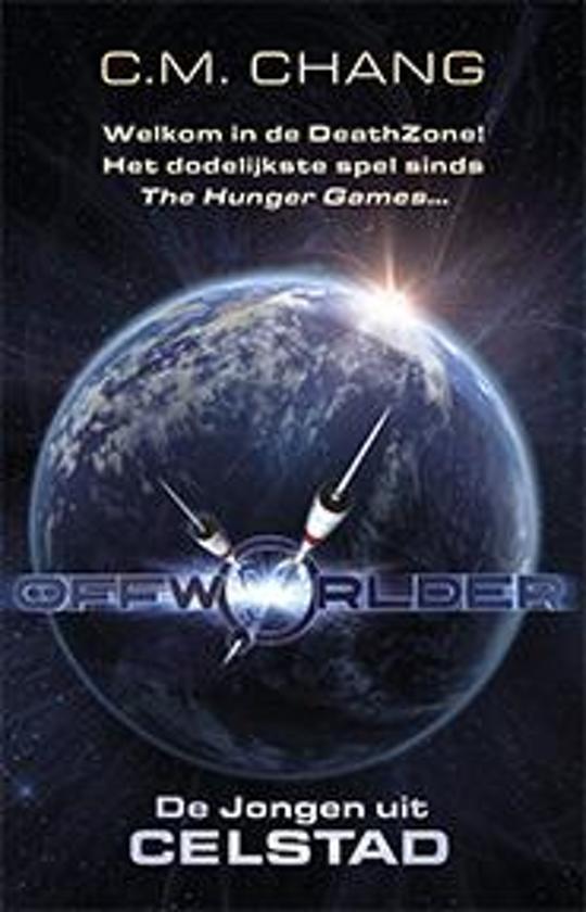 Offworlder 1 - De Jongen uit Celstad