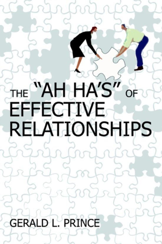 The Ah Ha's of Effective Relationships