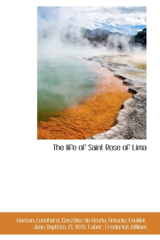 The Life of Saint Rose of Lima