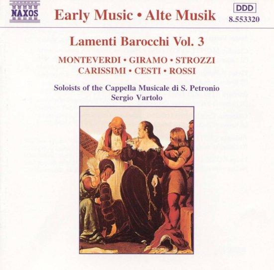 Early Music - Lamenti Barocchi Vol 3 / Vartolo, San Petronio
