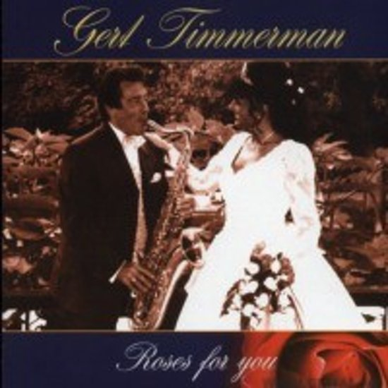 Gert Timmerman - Roses for you