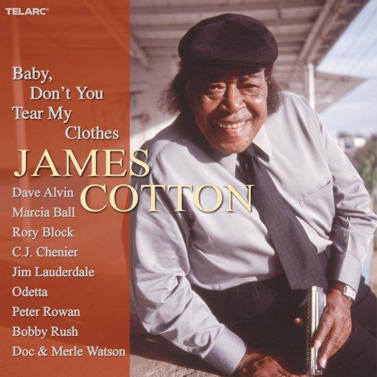 Bolcom Baby Dont You Tear My Clothes James Cotton Cd Album