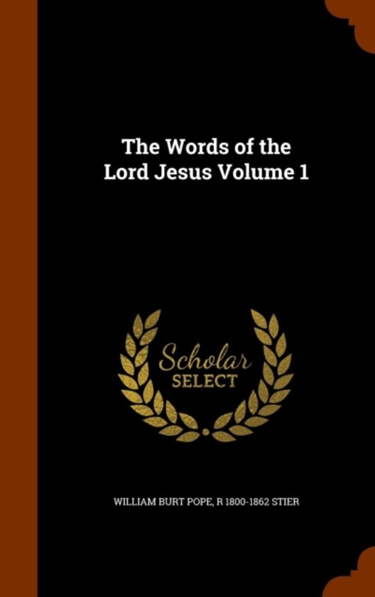 The Words of the Lord Jesus Volume 1