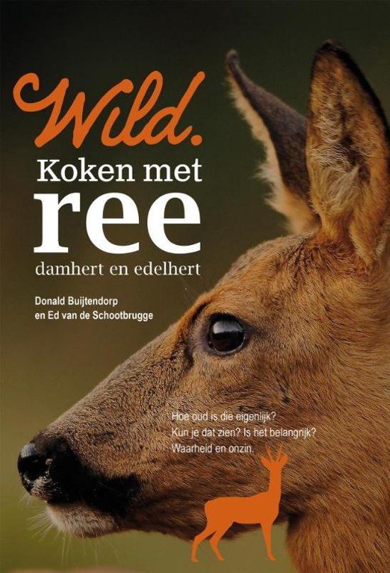 Boek cover Wild kookboeken - Wild. Koken met ree, damhert en edelhert van Donald Buijtendorp (Paperback)