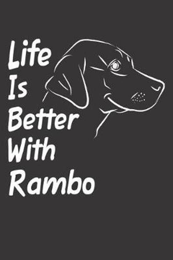 Life Is Better With Rambo