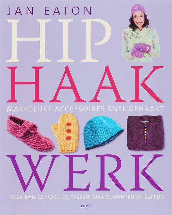Bolcom Hip Haakwerk Jan Eaton 9789058777348 Boeken