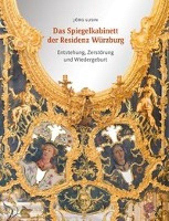 Das Spiegelkabinett der Residenz Würzburg