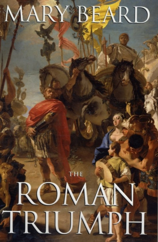 Boek cover The Roman Triumph van Mary Beard (Paperback)