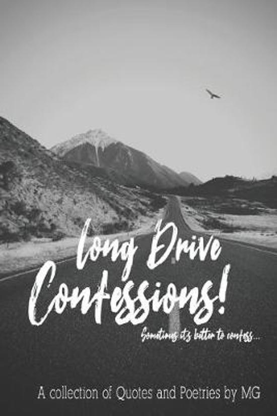 Long Drive Confessions