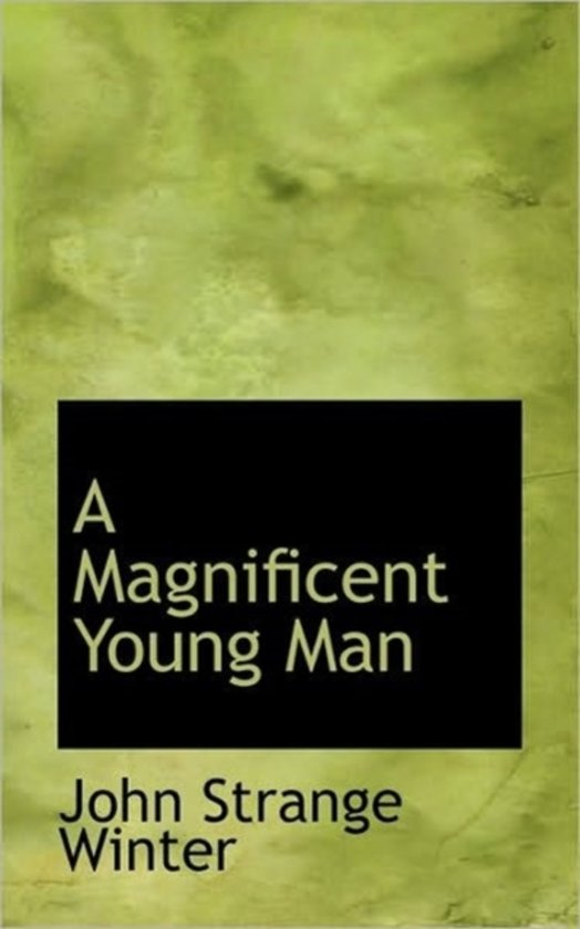 A Magnificent Young Man