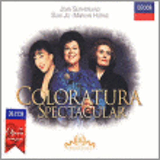 Coloratura Spectacular / Sutherland, Jo, Horne