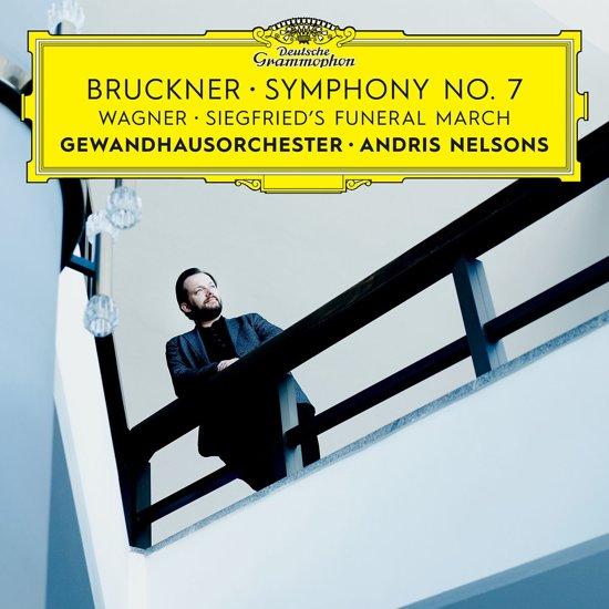 Bruckner: Symphony No. 7; Wagner: Siegfried's Funeral March