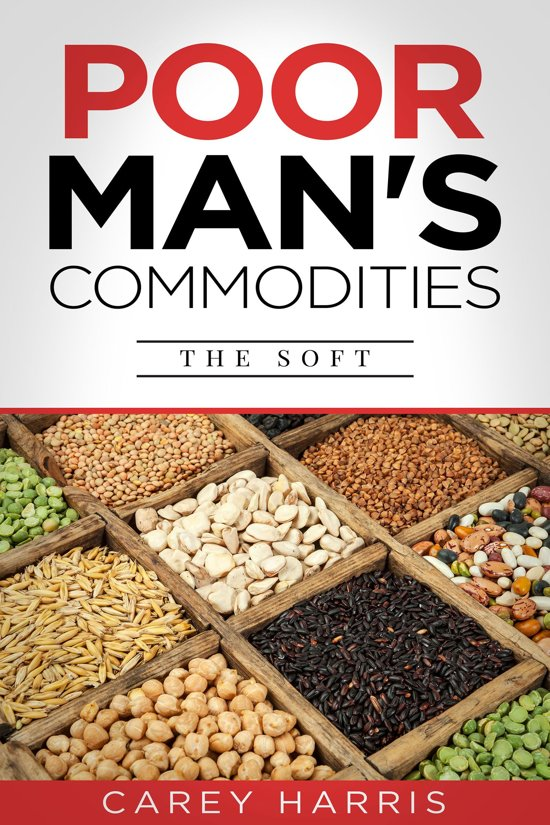 Poor Man's Commodities: The Soft