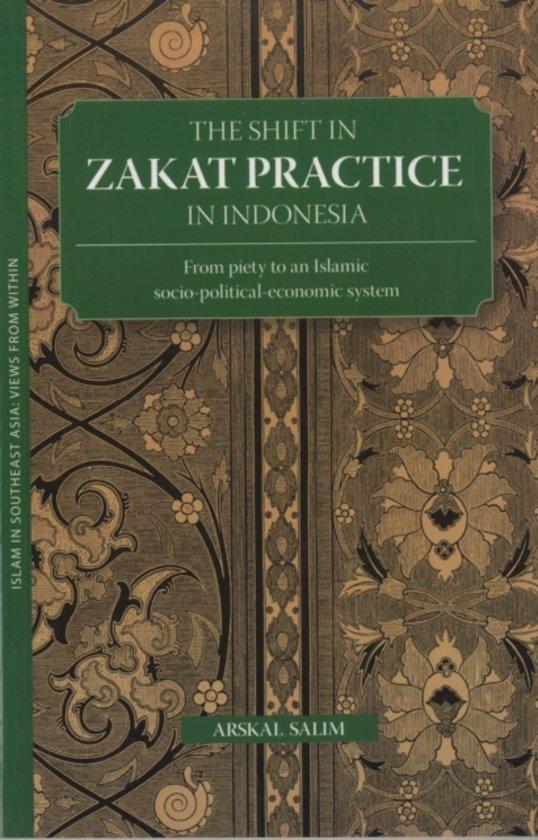 The Shift in Zakat Practice in Indonesia