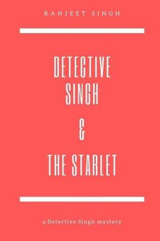 Detective Singh & The Starlet