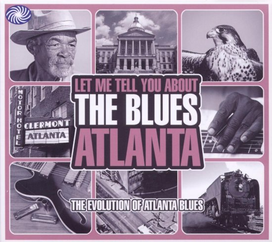 Let Me Tell You About The Blues - Atlanta