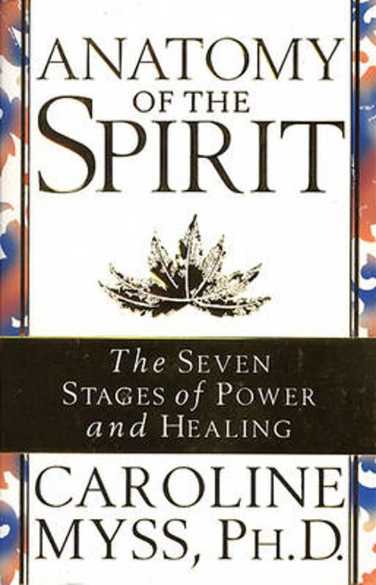 bol.com | Anatomy Of The Spirit, Caroline Myss | 9780553505276 | Boeken