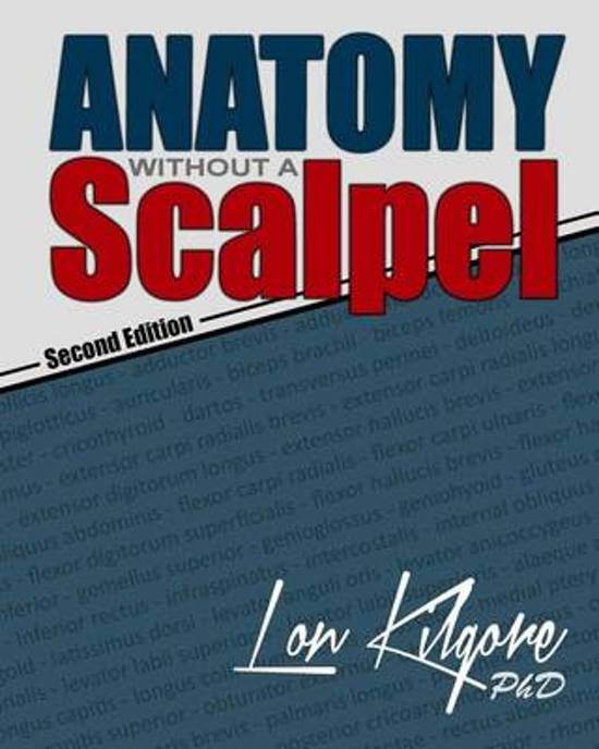 bol.com   Anatomy Without a Scalpel - Second Edition, Dr Lon Kilgore ...