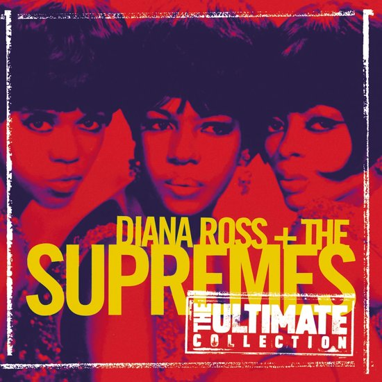 Temptations Ultimate Collection: The Ultimate Collection, Diana & The Supremes