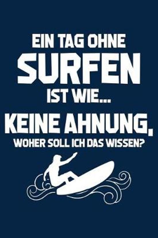 Tag Ohne Surfen - Unm glich!