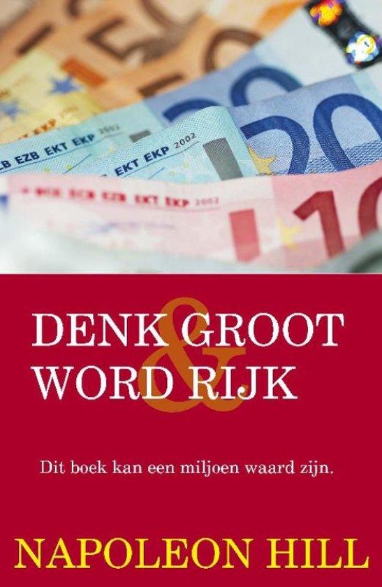 Boek cover Denk Groot Word Rijk van Napoleon Hill (Paperback)