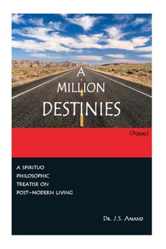 A Million Destinies [Poems]