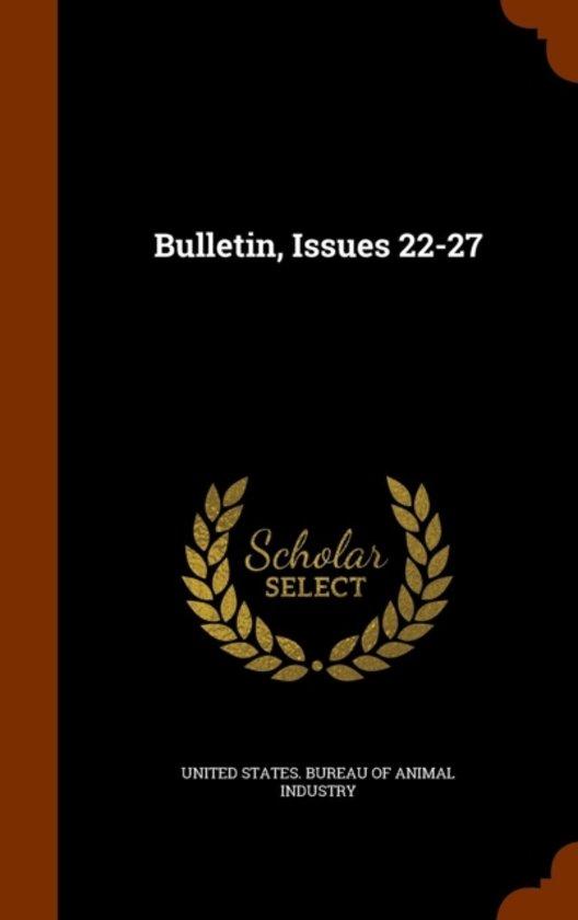 Bulletin, Issues 22-27
