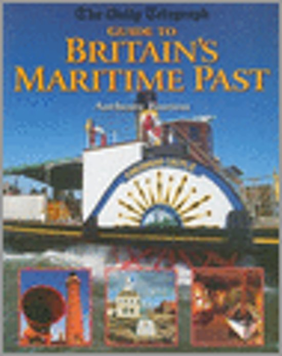 The Daily Telegraph Guide to Britain's Maritime Past