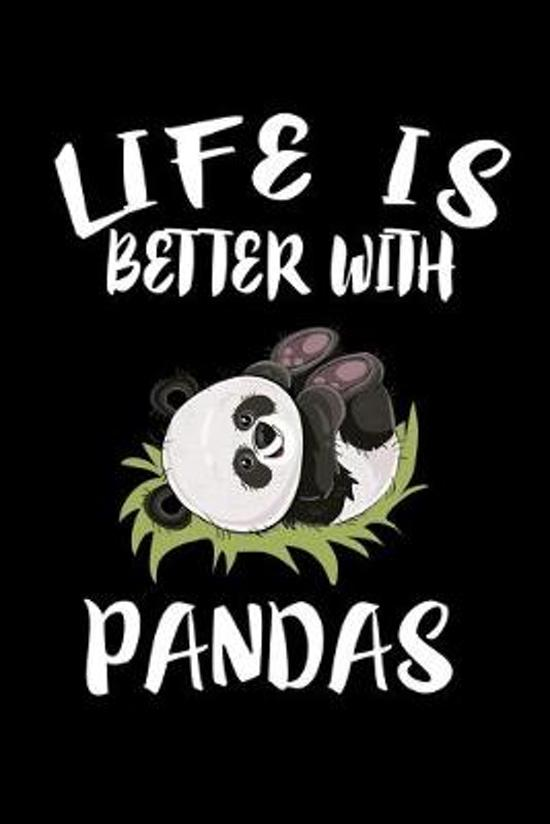 Life Is Better With Pandas: Animal Nature Collection