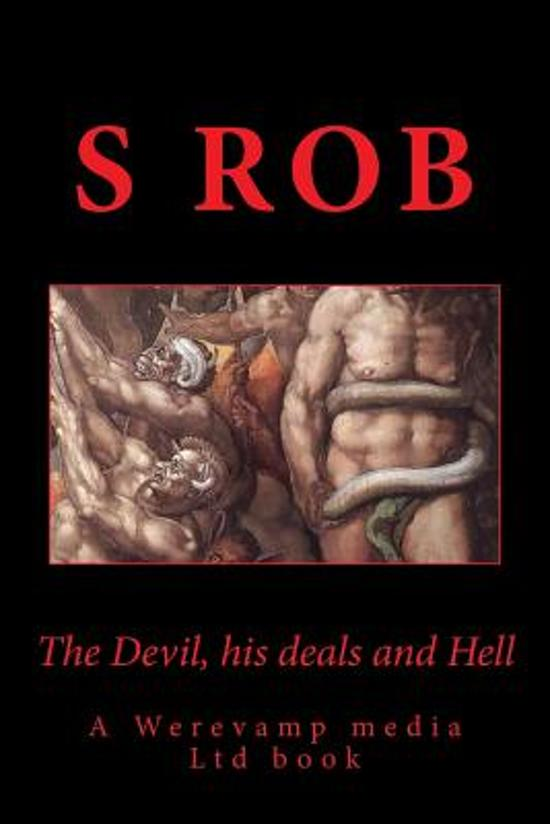 The Devil, His Deals and Hell