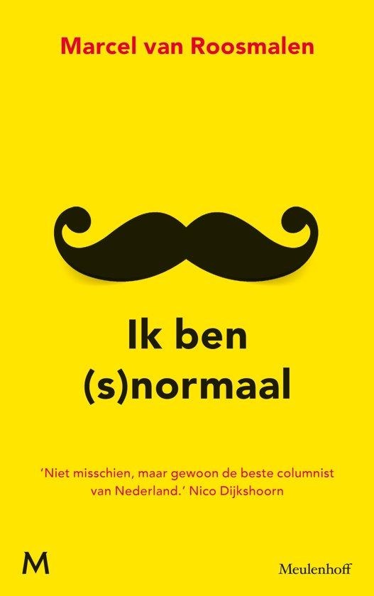 Boek cover Ik ben (s)normaal van Marcel van Roosmalen (Paperback)