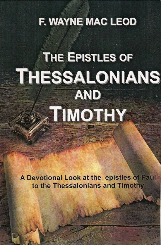 The Epistles of Thessalonians and Timothy