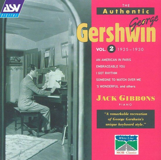 The Authentic George Gershwin, Vol. 2