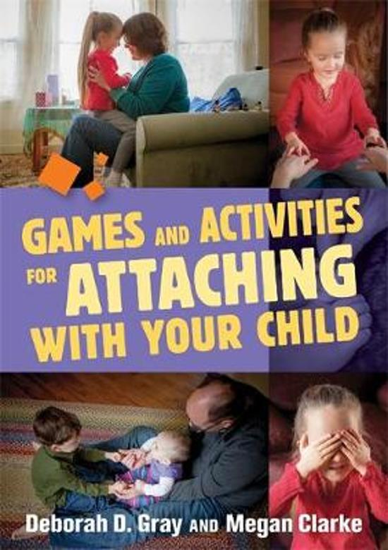 Boek cover Games and Activities for Attaching With Your Child van Deborah D. Gray (Paperback)