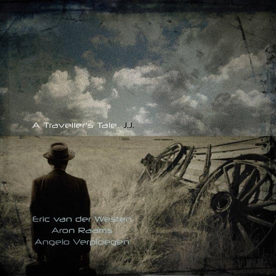 A Traveller's Tale: J.J.