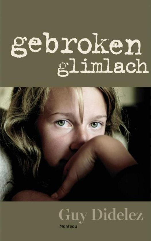 Boek cover Gebroken glimlach van Guy Didelez (Onbekend)